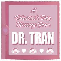 Dr. Tran Valentine Card Image
